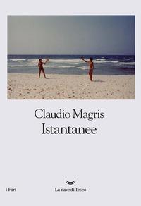 Istantanee - Magris Claudio - wuz.it