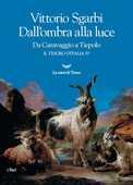 Libro Dall'ombra alla luce. Da Caravaggio a Tiepolo. Il tesoro d'Italia. Vol. 4 Vittorio Sgarbi