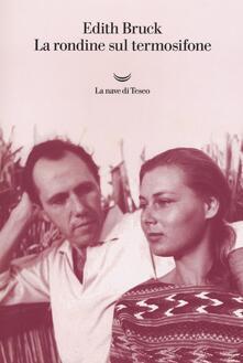 La rondine sul termosifone - Edith Bruck - copertina