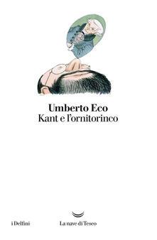 Kant e l'ornitorinco - Umberto Eco - ebook