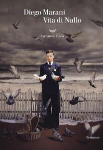 Vita di Nullo - Diego Marani - copertina