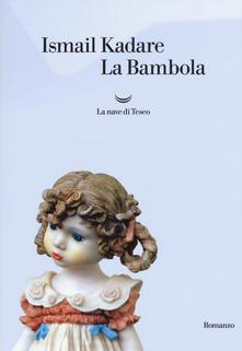 La bambola - Ismail Kadaré - copertina