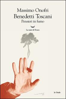 Listadelpopolo.it Benedetti Toscani. Pensieri in fumo Image
