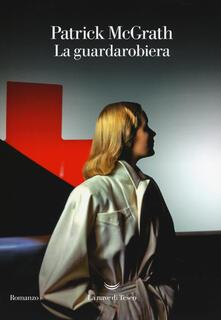 La guardarobiera - Patrick McGrath - copertina
