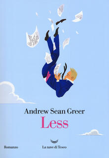 Less - Andrew Sean Greer - copertina