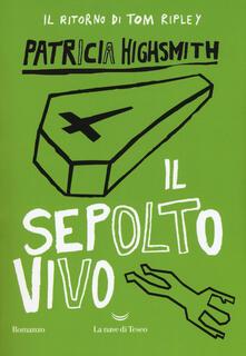 Il sepolto vivo - Patricia Highsmith - copertina