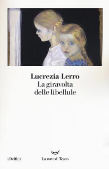 La giravolta delle libellule - Lucrezia Lerro - copertina