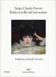 Entro a volte nel tuo sonno - Sergio Claudio Perroni - copertina