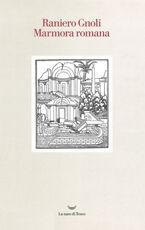 Libro Marmora romana Raniero Gnoli