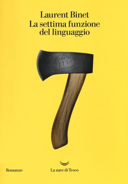 La settima funzione del linguaggio - Laurent Binet - copertina