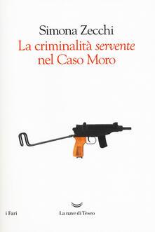 La criminalità servente nel Caso Moro.pdf