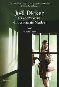 La La scomparsa di Stephanie Mailer - Dicker, Joël - wuz.it