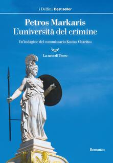 L' università del crimine. Un'indagine del commissario Kostas Charitos - Petros Markaris,Andrea Di Gregorio - ebook