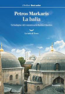 La balia. Un'indagine del commissario Kostas Charitos - Andrea Di Gregorio,Petros Markaris - ebook