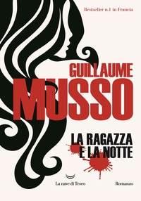 La La ragazza e la notte - Musso, Guillaume - wuz.it