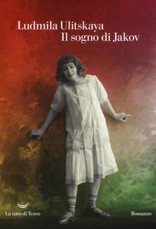Il sogno di Jakov - Ludmilla Ulitskaja - copertina