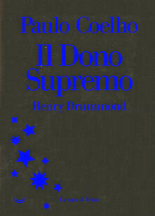 Henry Drummond. Il dono supremo.pdf
