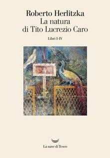 Radiospeed.it La natura di Tito Lucrezio Caro. Libri I-IV Image