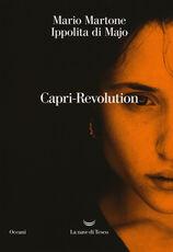 Libro Capri-Revolution Mario Martone Ippolita Di Majo
