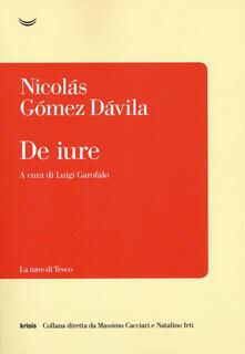 De iure - Nicolás Gómez Dávila - copertina