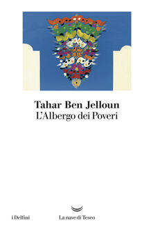 L' albergo dei poveri - Tahar Ben Jelloun - copertina