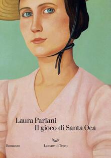 Il gioco di Santa Oca - Laura Pariani - copertina