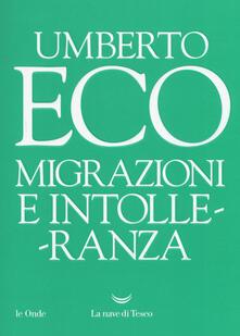 Migrazioni e intolleranza - Umberto Eco - copertina