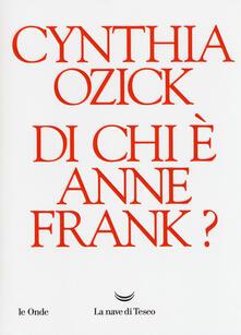 Di chi è Anne Frank? - Cynthia Ozick - copertina