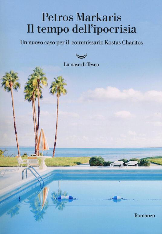 Il tempo dell'ipocrisia. Un nuovo caso per il commissario Kostas Charitos - Petros Markaris - copertina