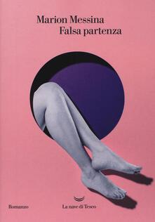 Falsa partenza - Marion Messina - copertina