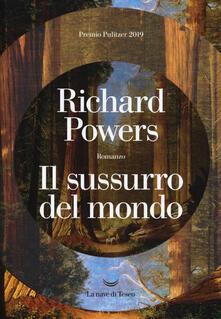 Il sussurro del mondo - Richard Powers - copertina