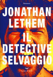 Ilmeglio-delweb.it Il Detective Selvaggio Image