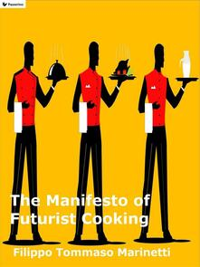Themanifesto of futurist cooking