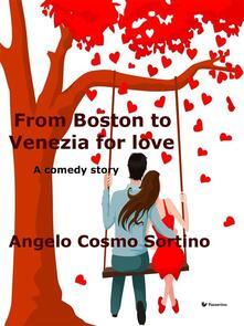 From Boston to Venezia for love