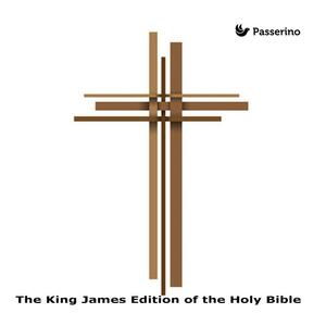 The King James Edition of the Holy Bible