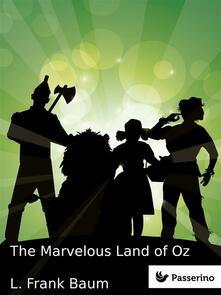 Themarvelous land of Oz