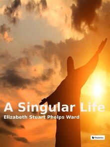 Asingular life