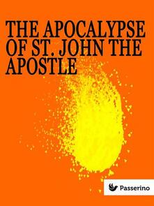 Theapocalypse of St. John the Apostle