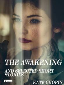 Theawakening And Other Stories