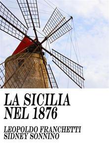 La Sicilia nel 1876 - Leopoldo Franchetti,Sidney Sonnino - ebook