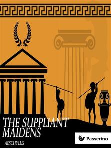 Thesuppliant maidens