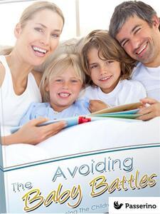 The avoiding baby battles
