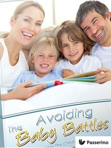 Theavoiding baby battles. All about planning the children in the marriage