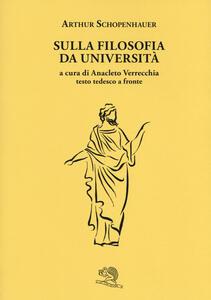 La filosofia delle università. Testo tedesco a fronte