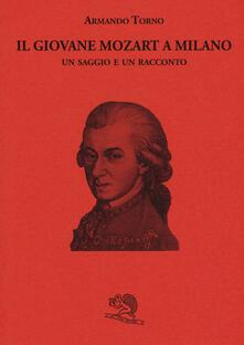 Il giovane Mozart a Milano. Un saggio e un racconto.pdf