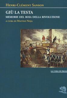 Giù la testa. Memorie del boia della rivoluzione.pdf