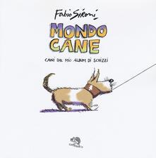 Associazionelabirinto.it Mondo cane. Cani dal mio album di schizzi. Ediz. a colori Image