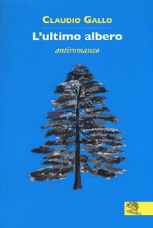 Letterarioprimopiano.it L' ultimo albero Image