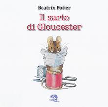 Il sarto di Gloucester. Ediz. italiana e inglese.pdf