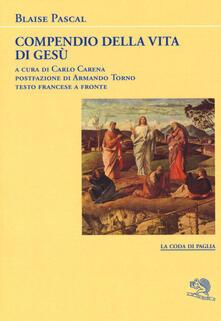 Listadelpopolo.it Compendio della vita di Gesù Cristo. Testo francese a fronte Image
